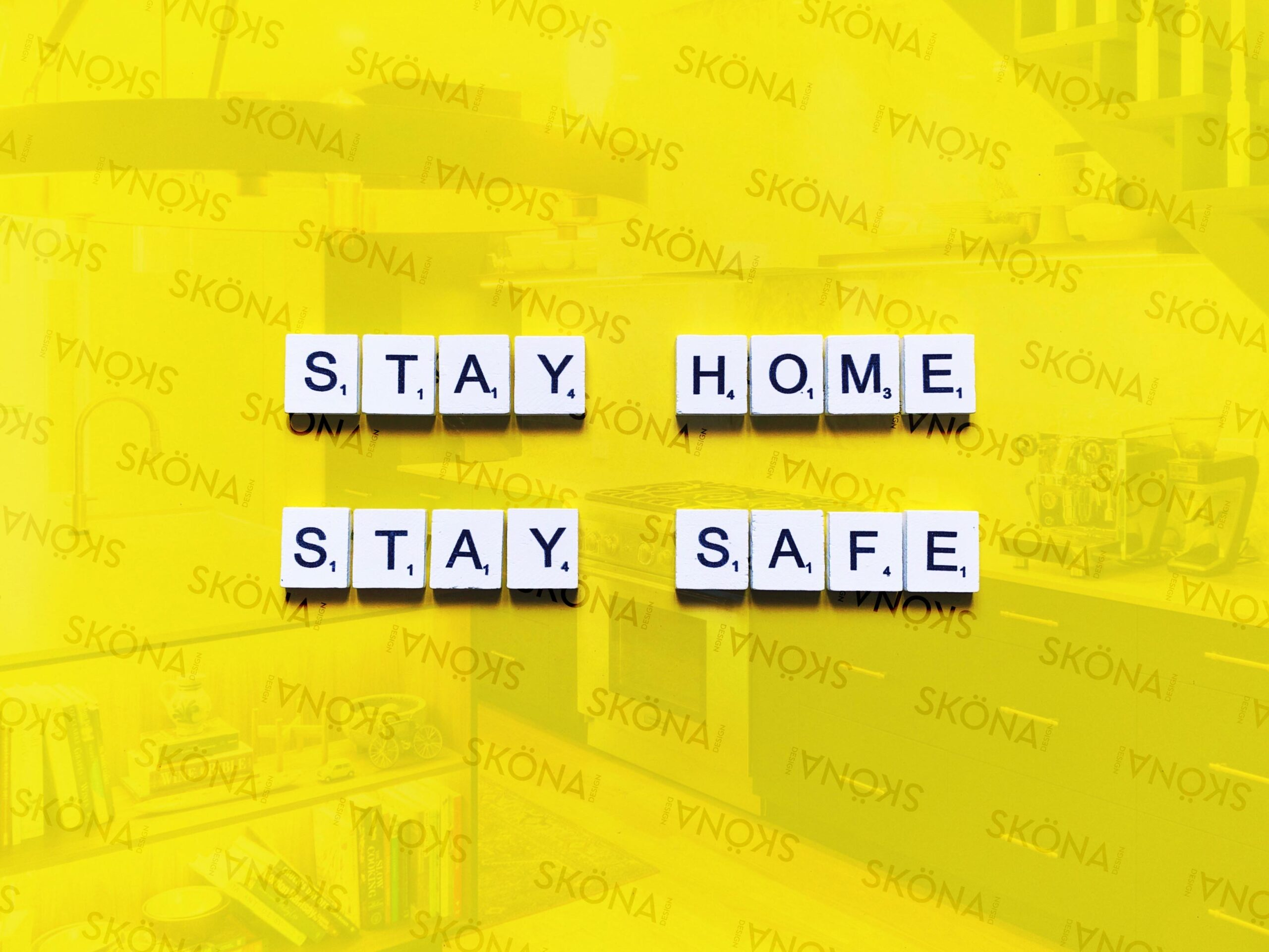 Stay Home - Stay Safe